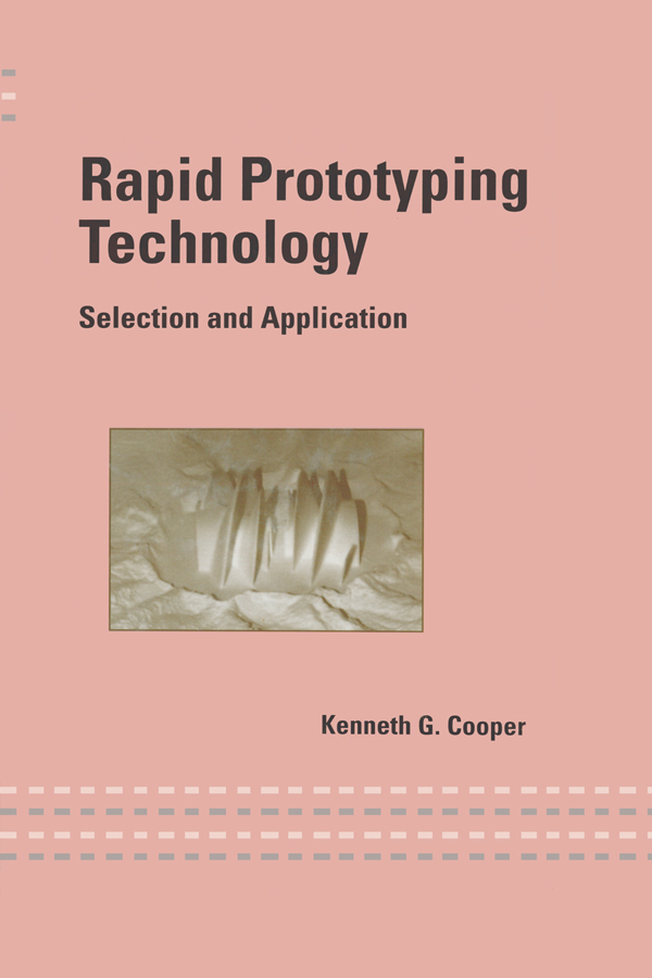 Rapid Prototyping Technology: Selection and Application, 1st Edition (Paperback) book cover