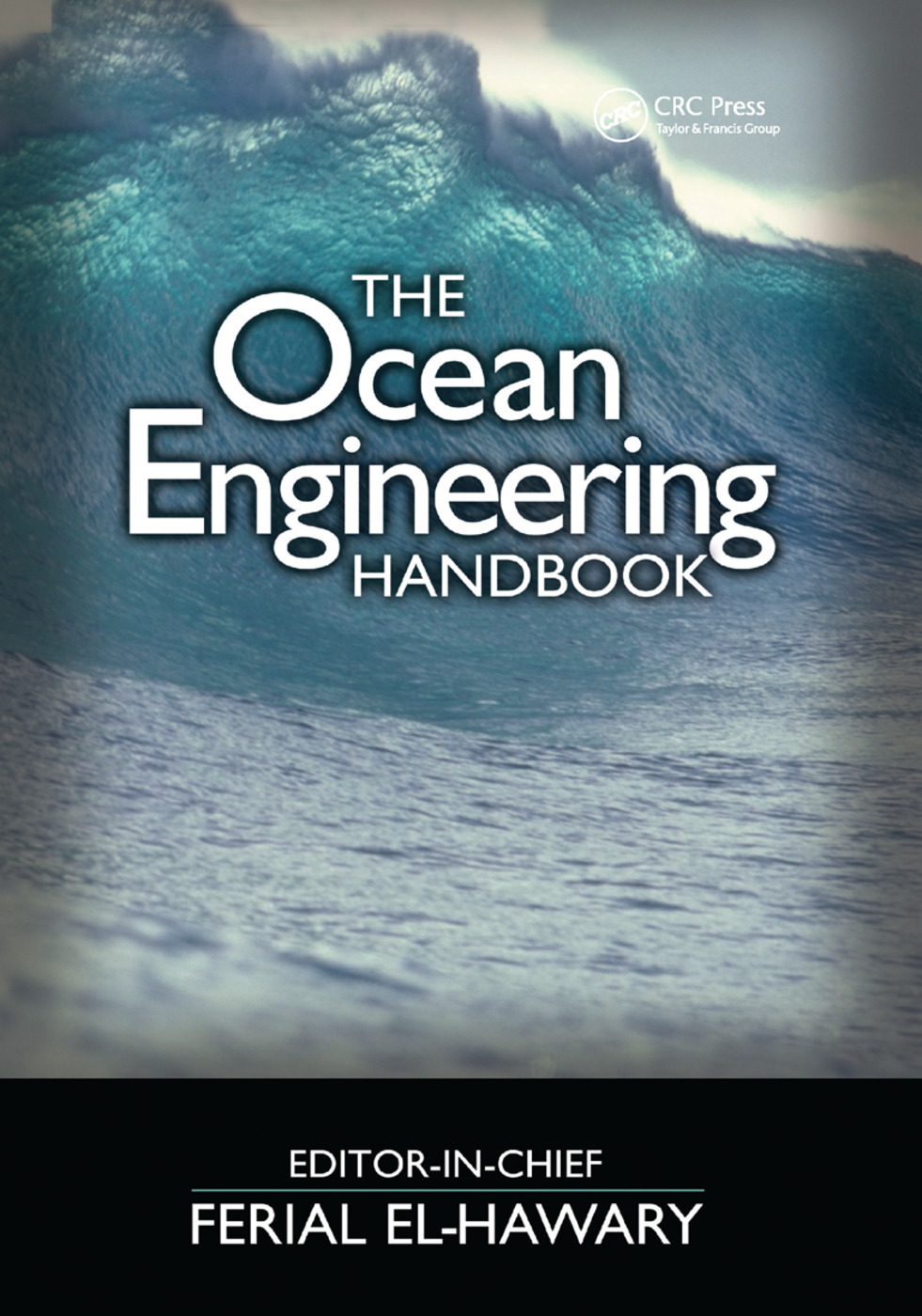The Ocean Engineering Handbook: 1st Edition (Paperback) book cover