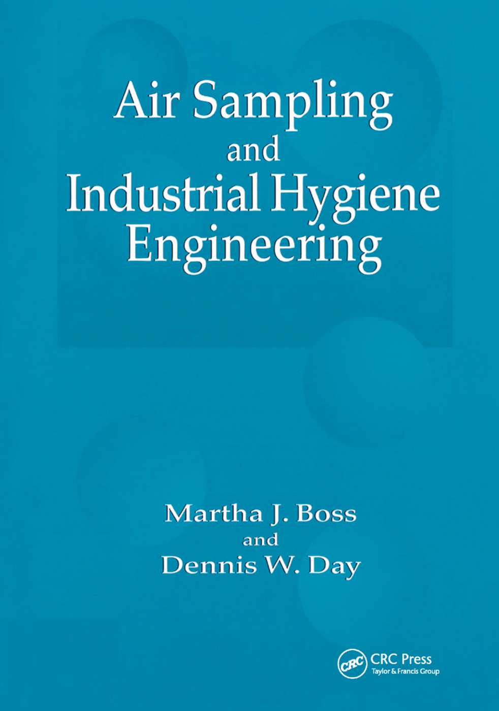Air Sampling and Industrial Hygiene Engineering: 1st Edition (Paperback) book cover
