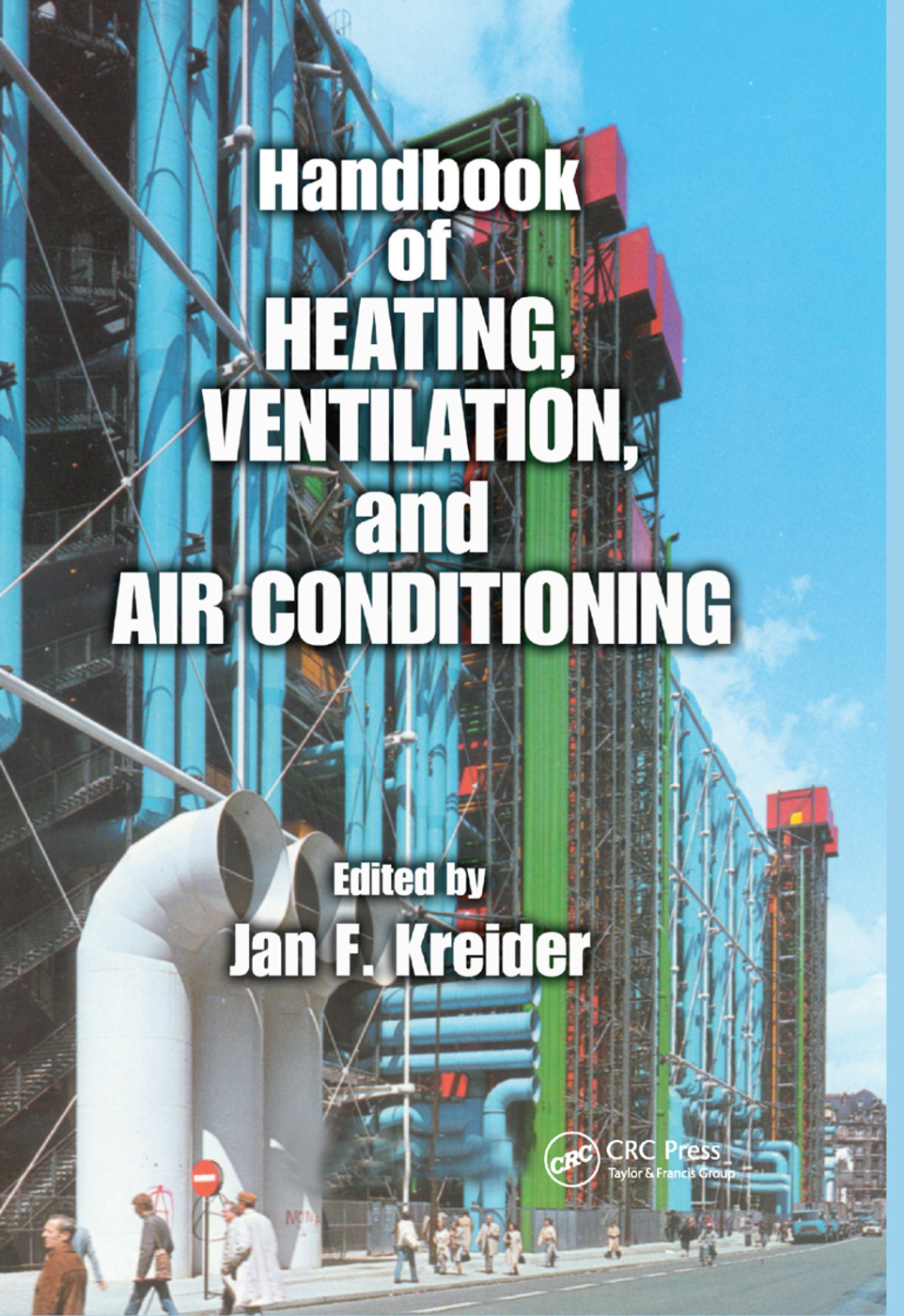 Handbook of Heating, Ventilation, and Air Conditioning: 1st Edition (Paperback) book cover