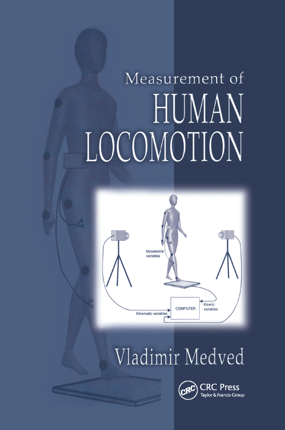 Measurement of Human Locomotion: 1st Edition (Paperback) book cover