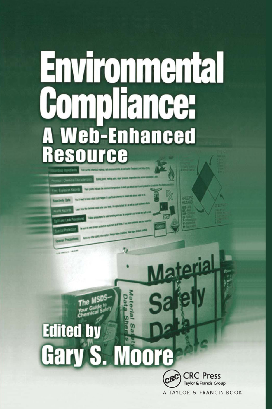 Environmental Compliance: A Web-Enhanced Resource, 1st Edition (Paperback) book cover