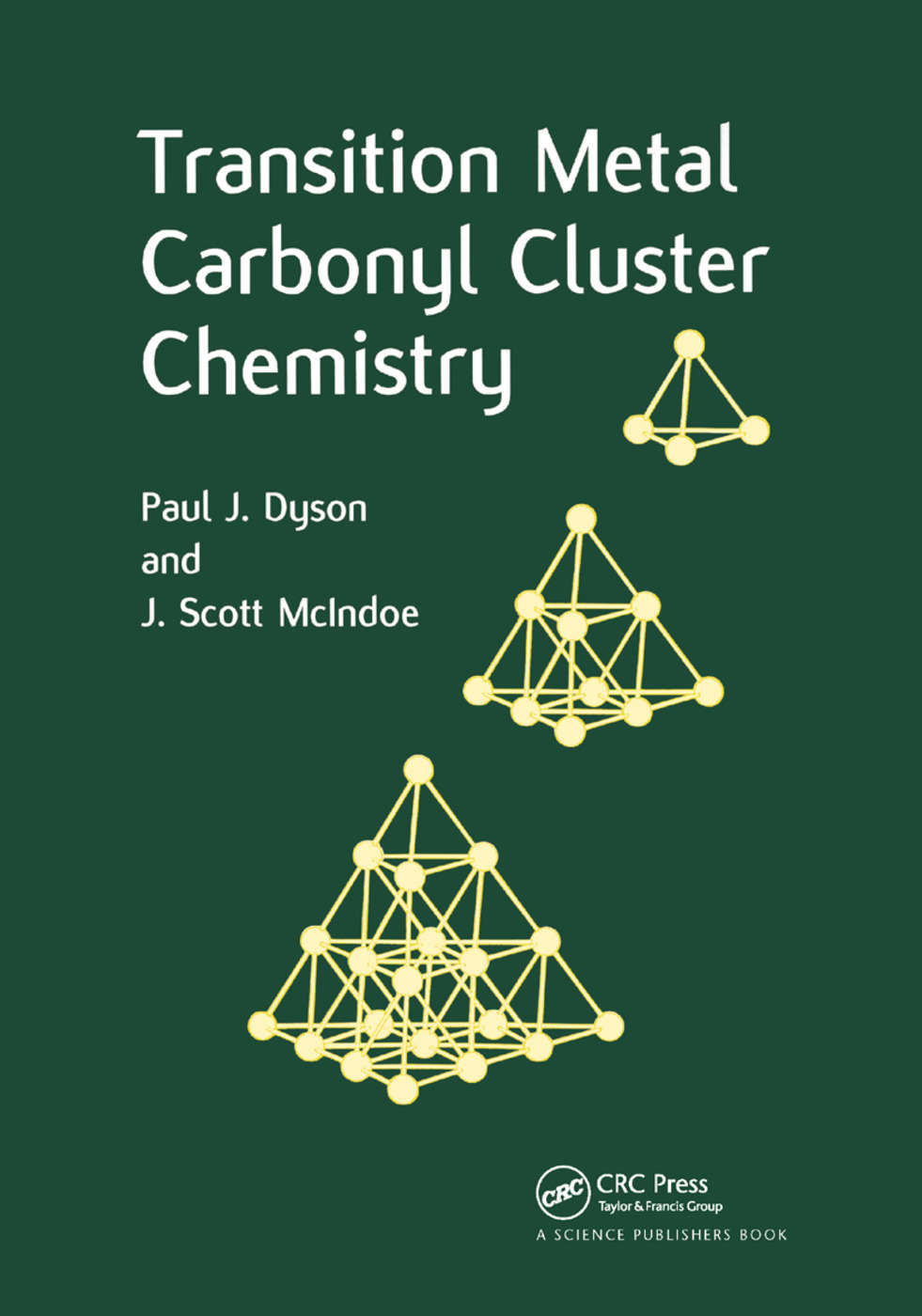 Transition Metal Carbonyl Cluster Chemistry: 1st Edition (Paperback) book cover