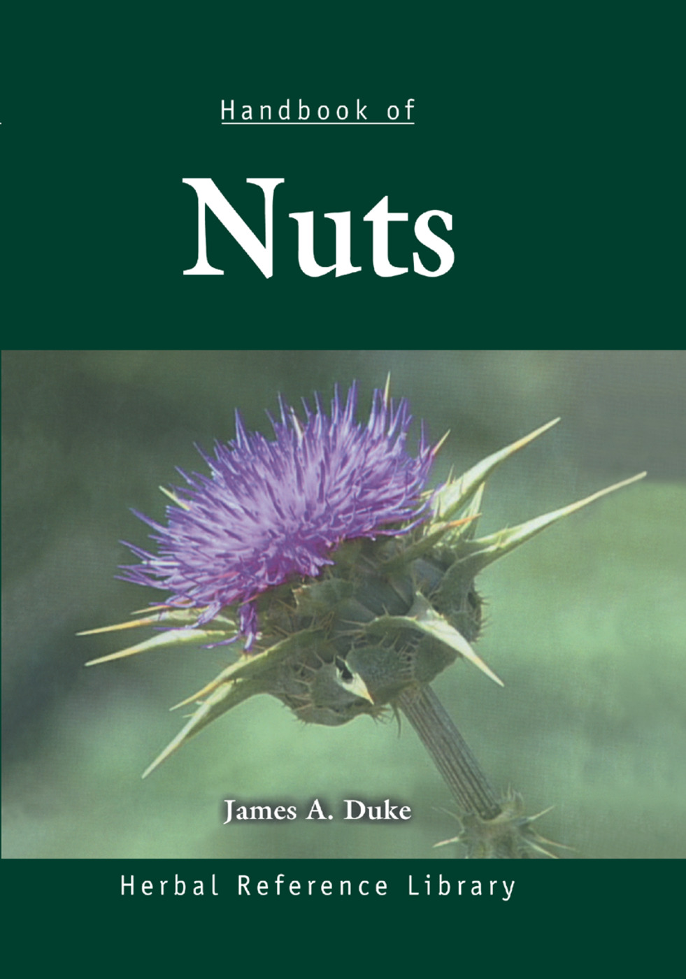 Handbook of Nuts: Herbal Reference Library, 1st Edition (Paperback) book cover