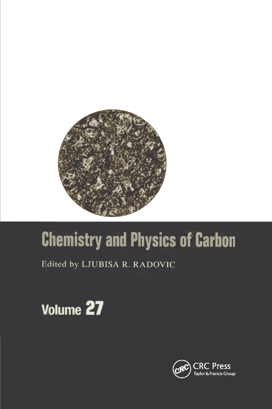 Chemistry & Physics of Carbon: Volume 27, 1st Edition (Paperback) book cover