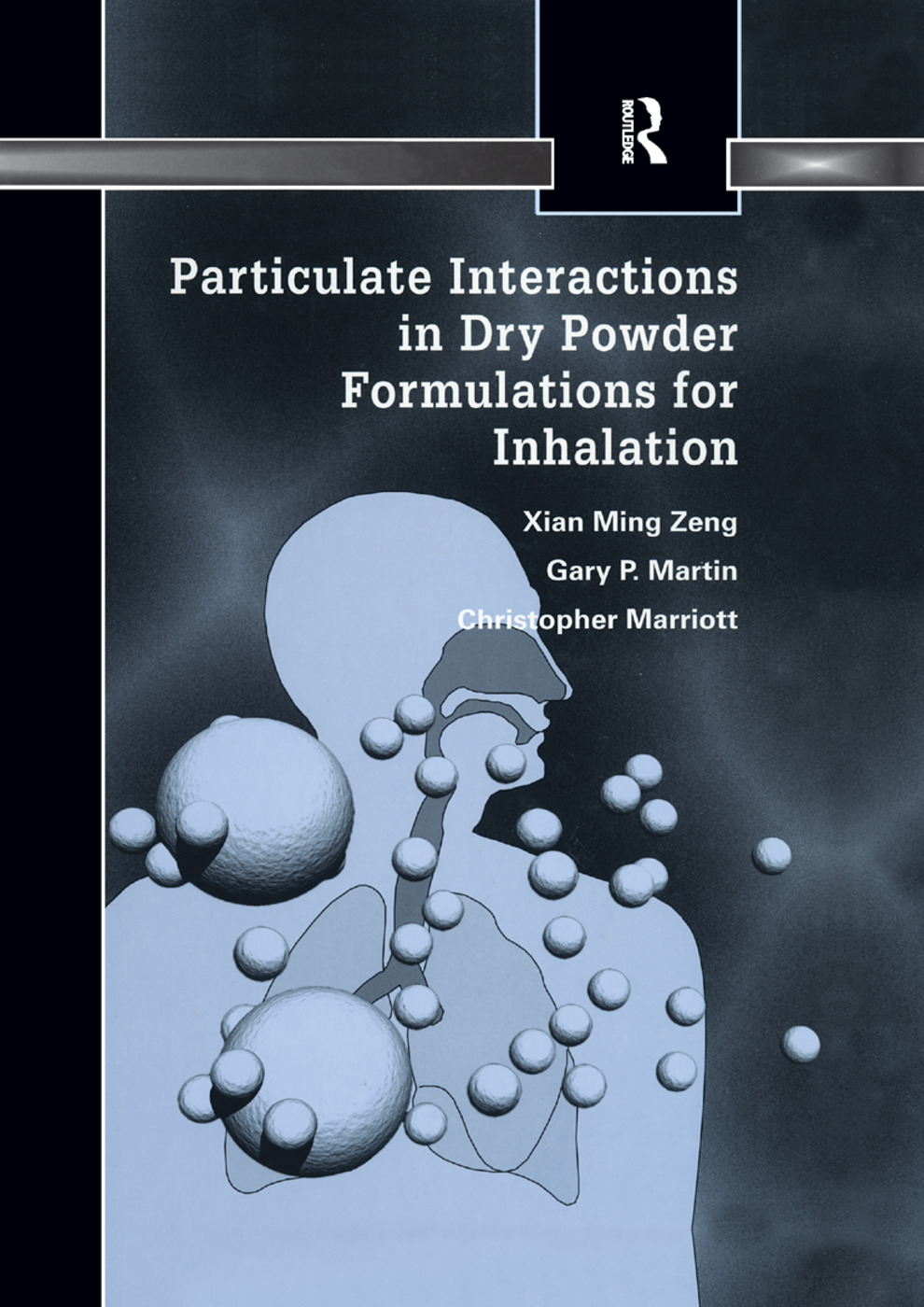 Particulate Interactions in Dry Powder Formulation for Inhalation: 1st Edition (Paperback) book cover