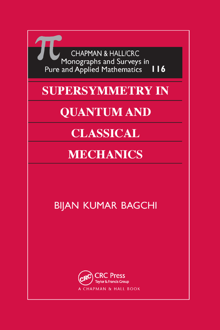 Supersymmetry In Quantum and Classical Mechanics: 1st Edition (Paperback) book cover