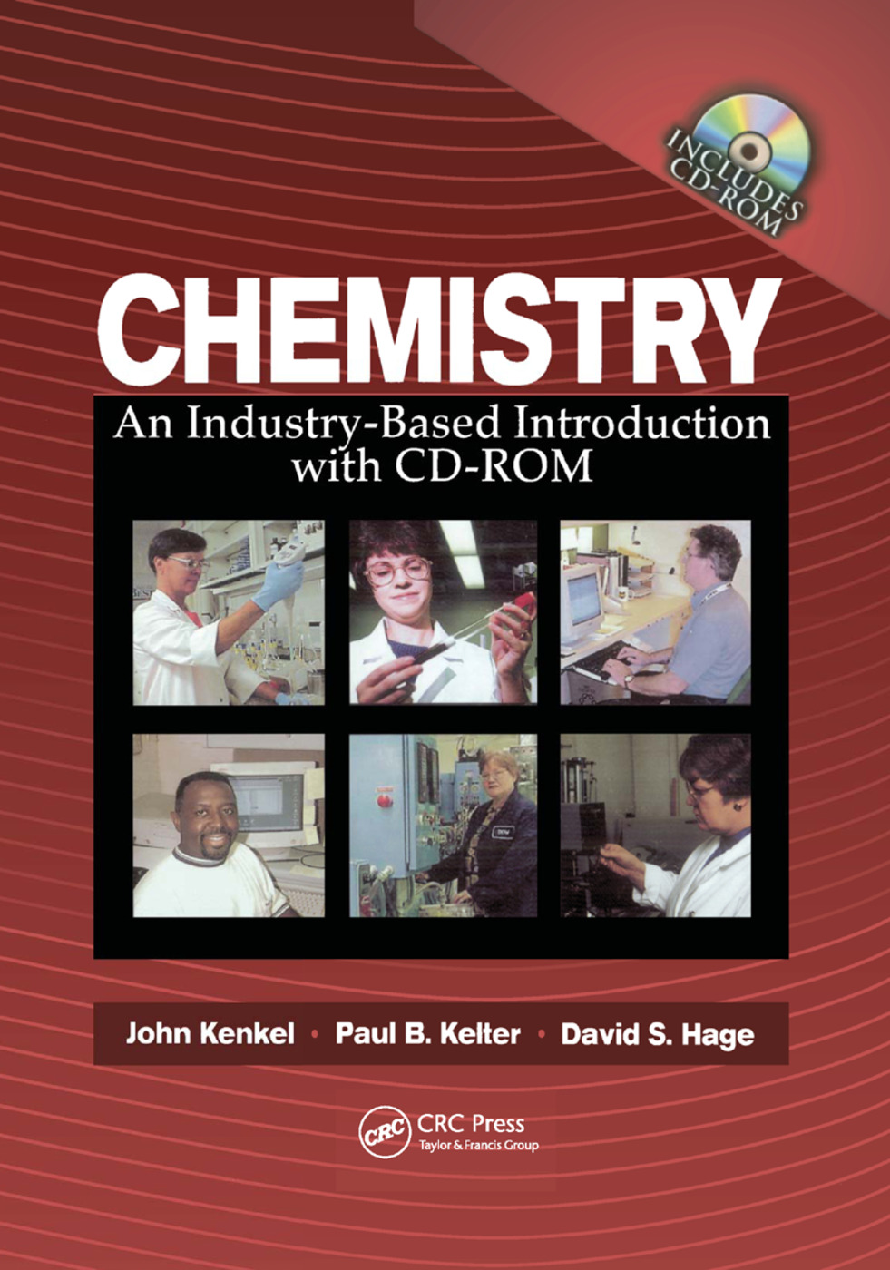 Chemistry: An Industry-Based Introduction with CD-ROM, 1st Edition (Paperback) book cover