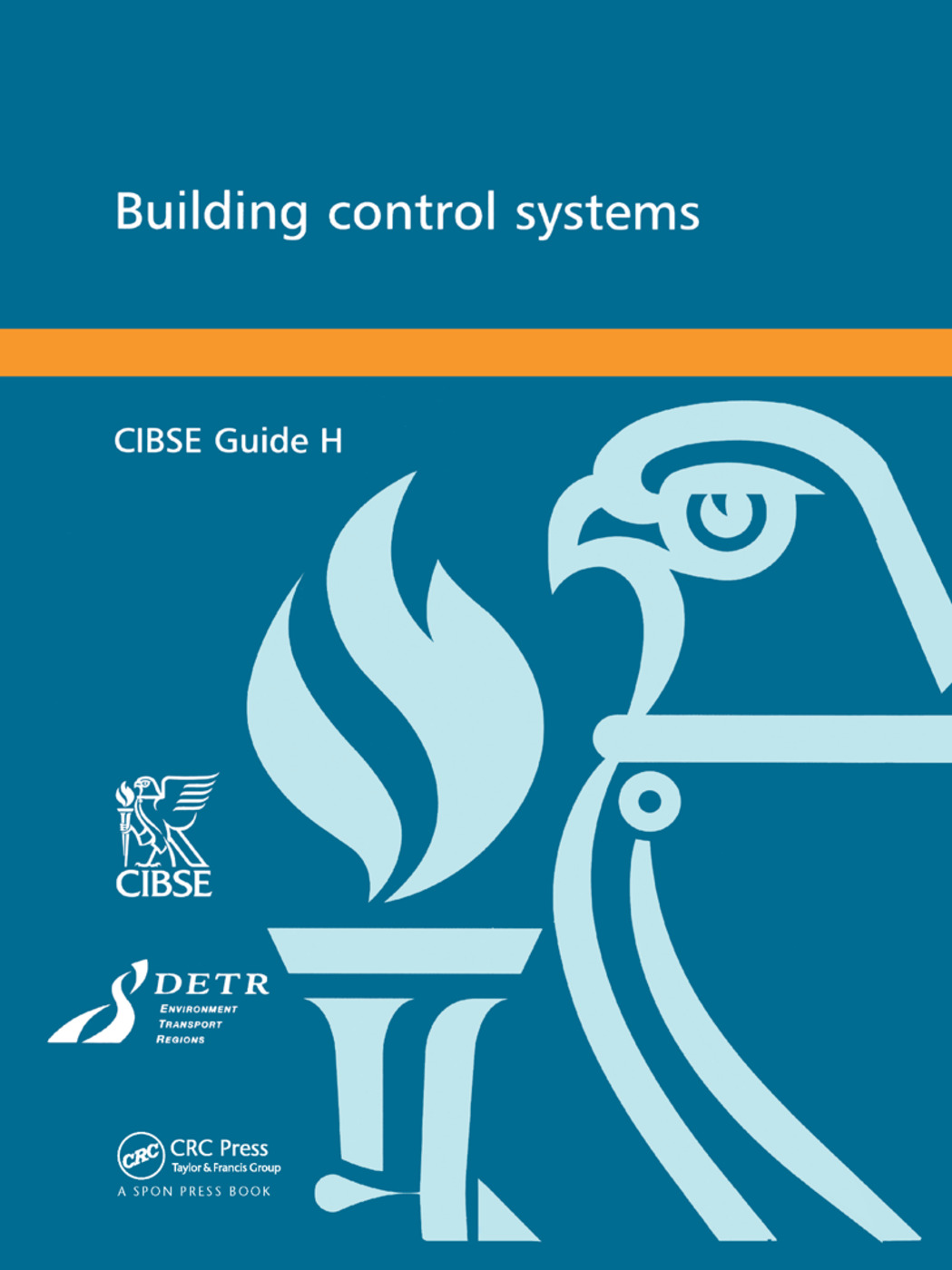 CIBSE Guide H: Building Control Systems book cover