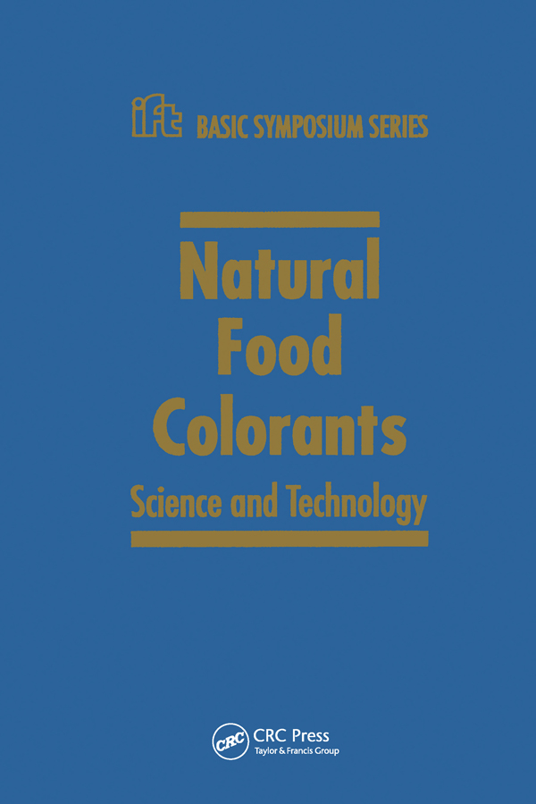 Natural Food Colorants: Science and Technology, 1st Edition (Paperback) book cover