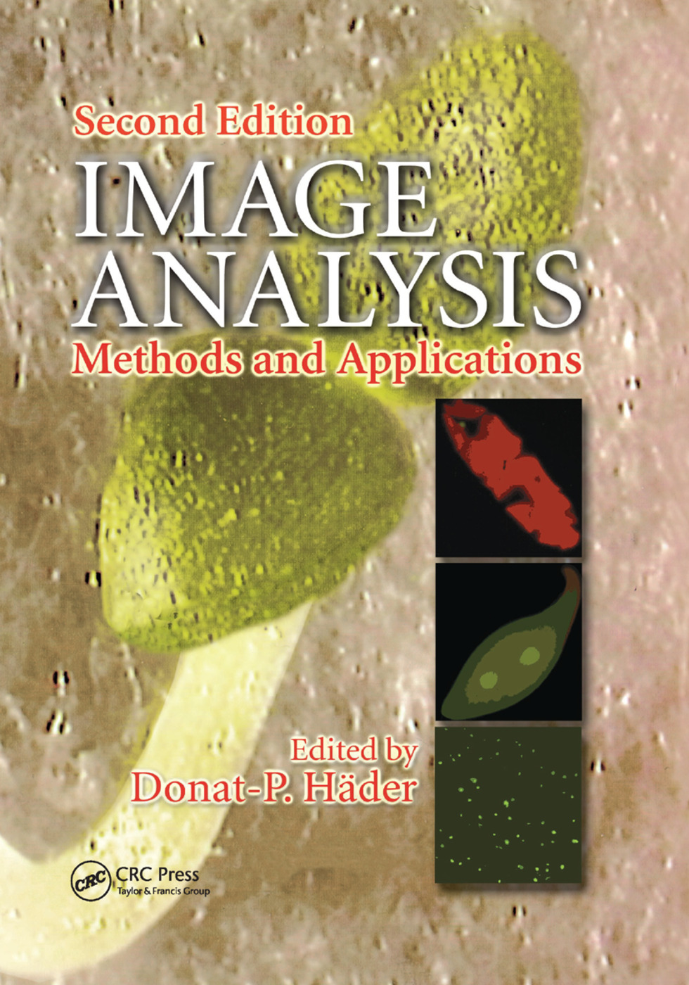Image Analysis: Methods and Applications, Second Edition, 2nd Edition (Paperback) book cover