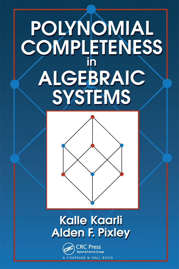 Polynomial Completeness in Algebraic Systems: 1st Edition (Paperback) book cover