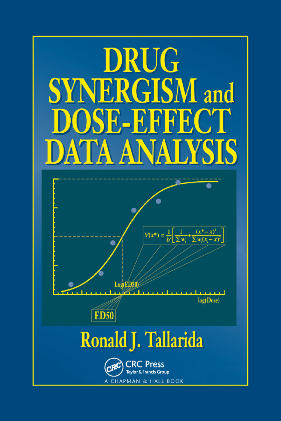 Drug Synergism and Dose-Effect Data Analysis: 1st Edition (Paperback) book cover