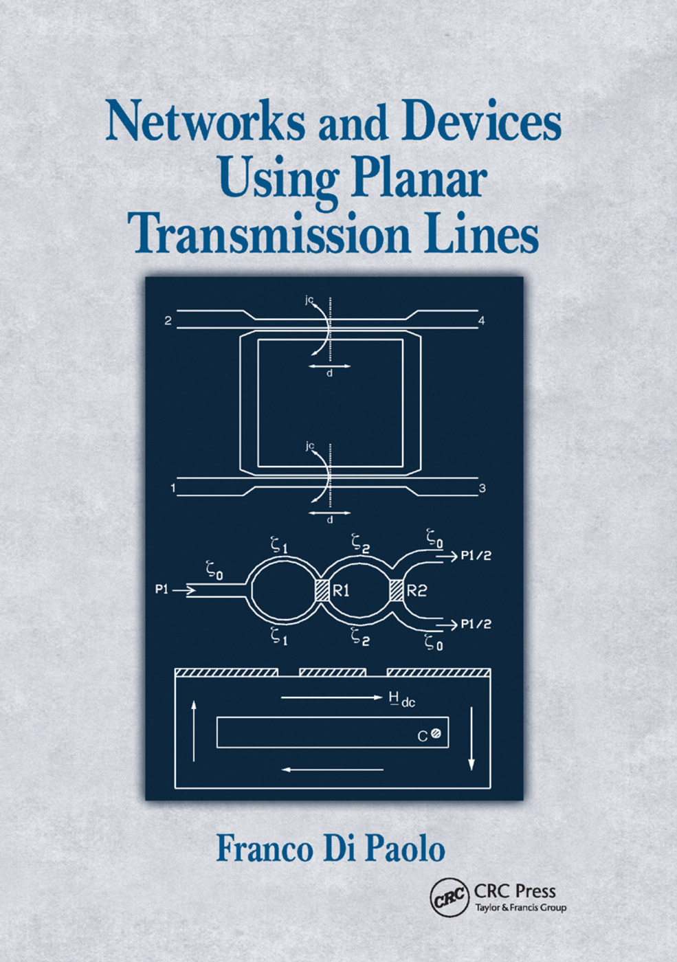 Networks and Devices Using Planar Transmissions Lines: 1st Edition (Paperback) book cover
