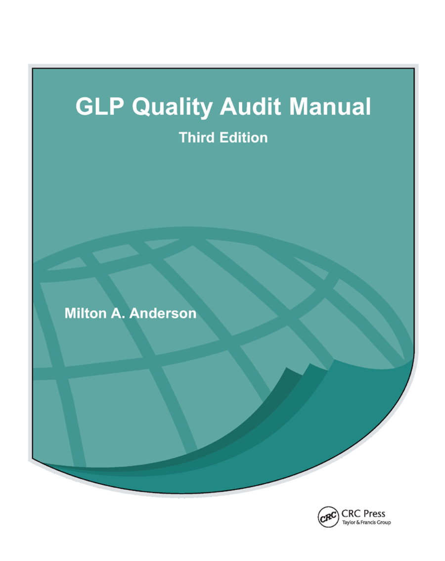 GLP Quality Audit Manual: 3rd Edition (Paperback) book cover