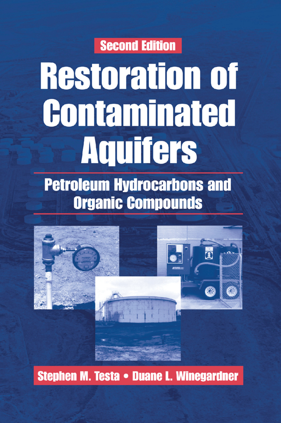 Restoration of Contaminated Aquifers: Petroleum Hydrocarbons and Organic Compounds, Second Edition, 2nd Edition (Paperback) book cover