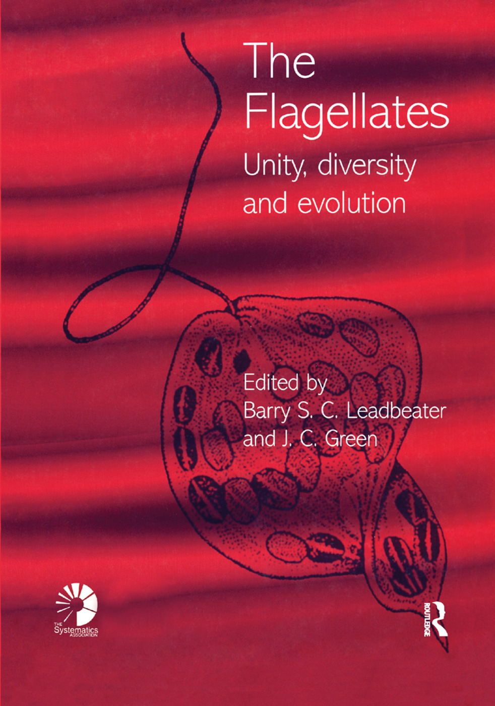 Flagellates: Unity, Diversity and Evolution, 1st Edition (Paperback) book cover