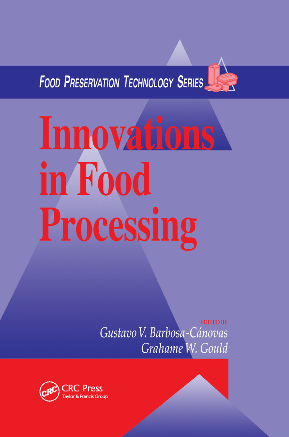 Innovations in Food Processing: 1st Edition (Paperback) book cover