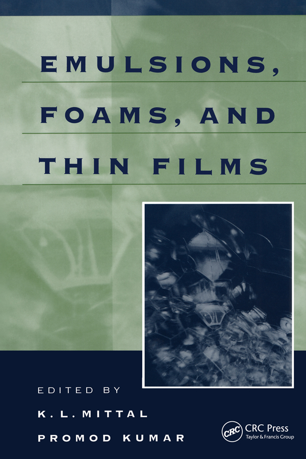 Emulsions, Foams, and Thin Films: 1st Edition (Paperback) book cover