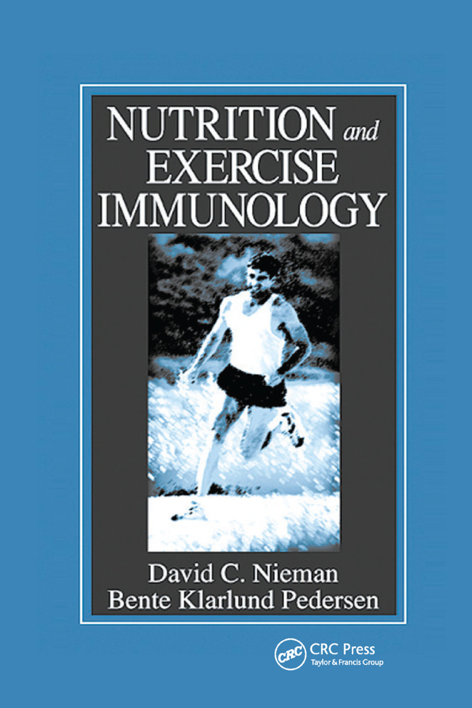 Nutrition and Exercise Immunology: 1st Edition (Paperback) book cover