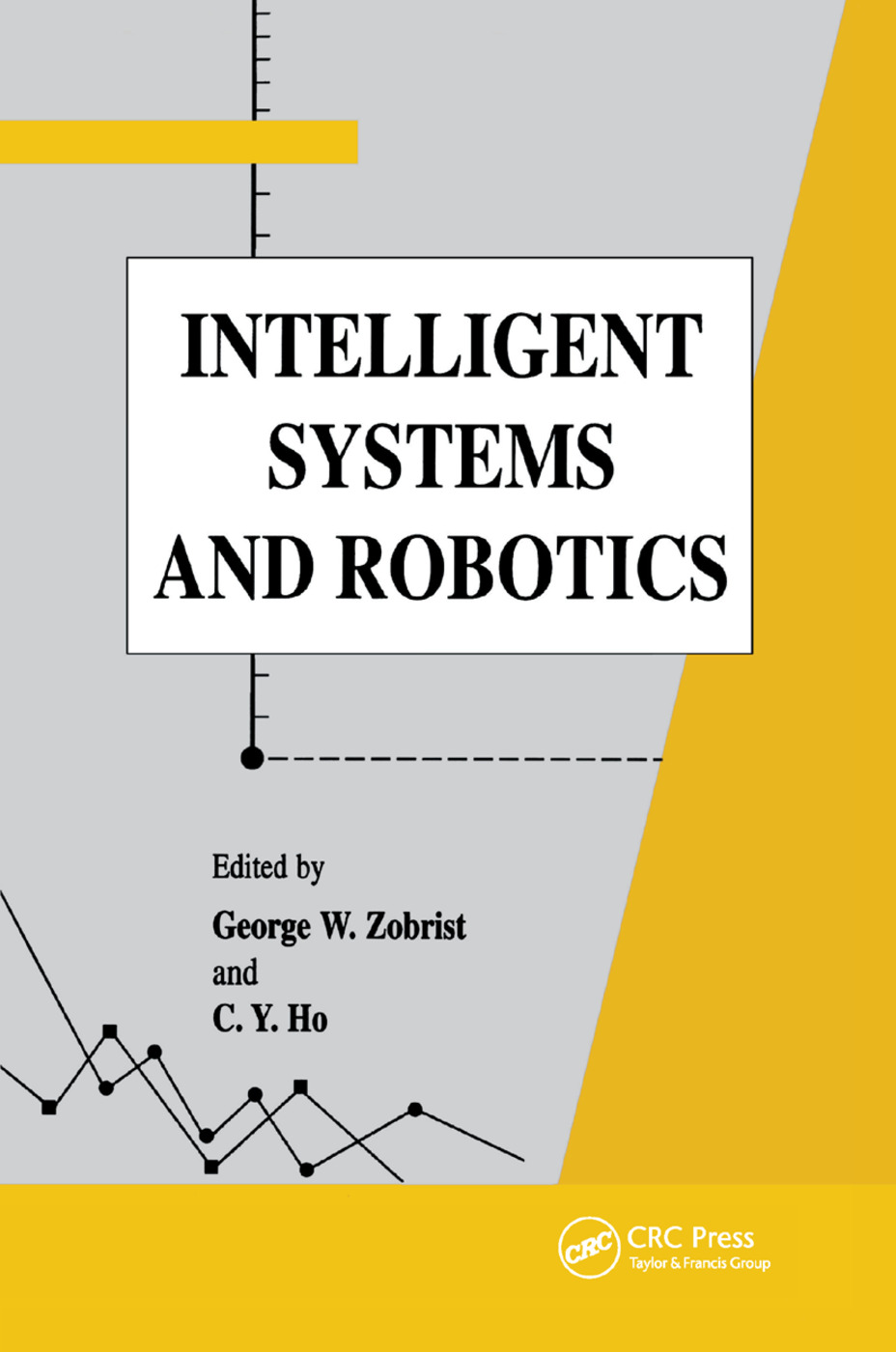Intelligent Systems and Robotics: 1st Edition (Paperback) book cover
