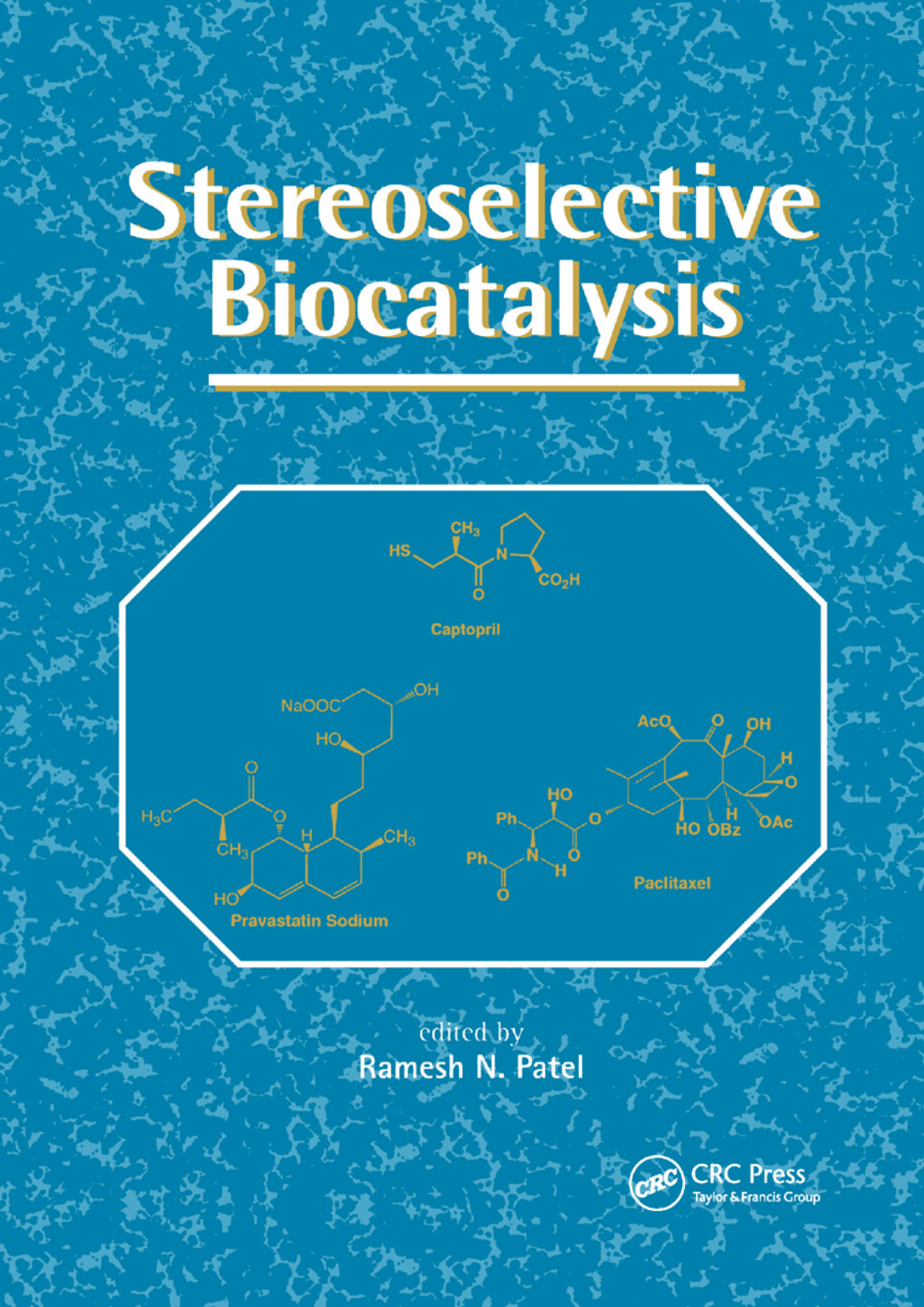 Stereoselective Biocatalysis book cover