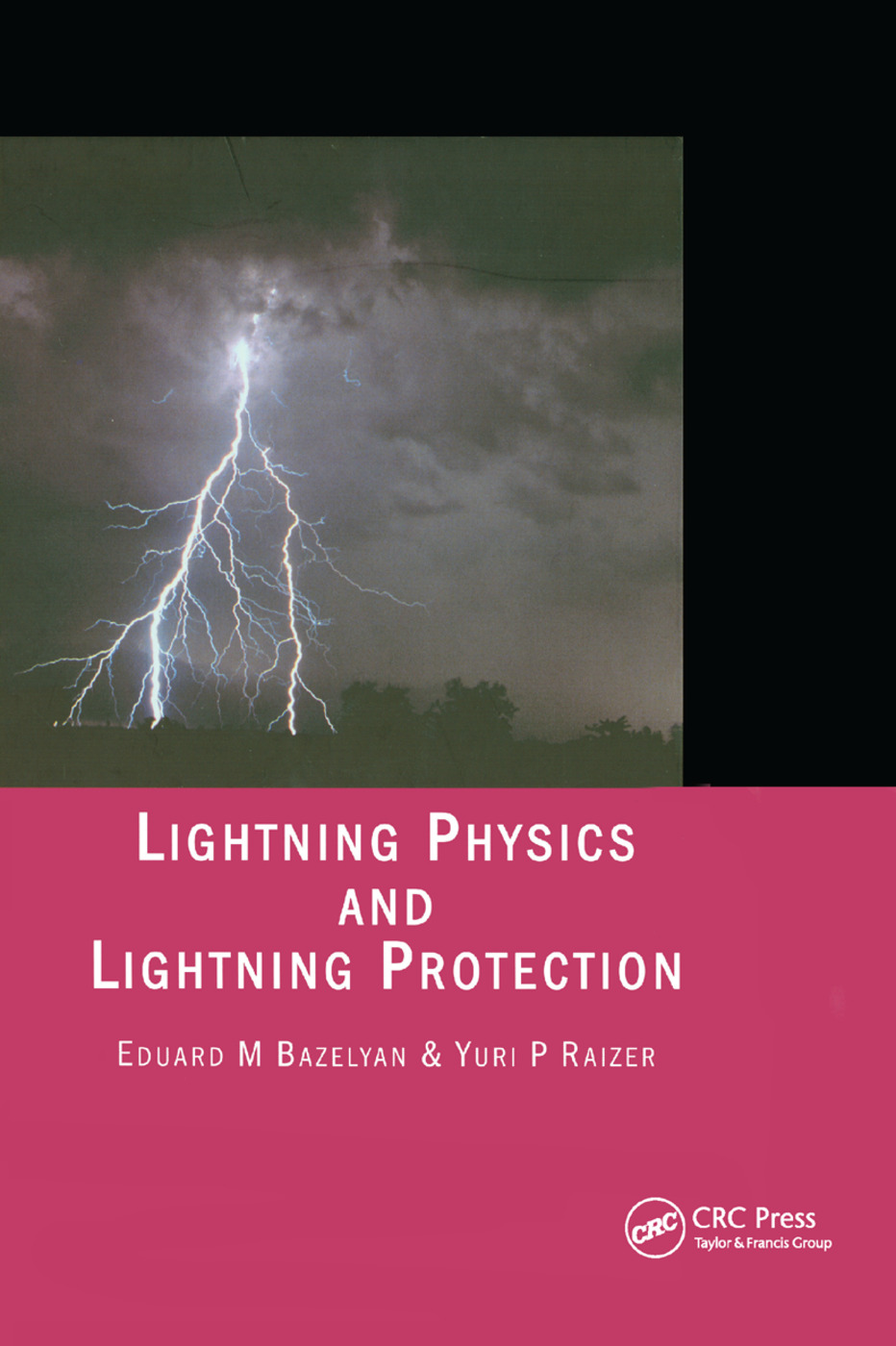 Lightning Physics and Lightning Protection: 1st Edition (Paperback) book cover