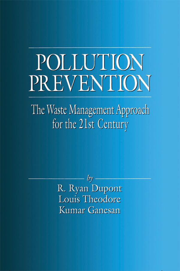 Pollution Prevention: The Waste Management Approach to the 21st Century, 1st Edition (Paperback) book cover