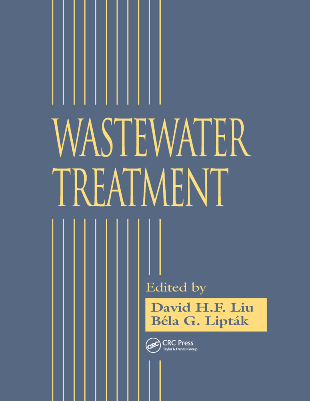 Wastewater Treatment: 1st Edition (Paperback) book cover