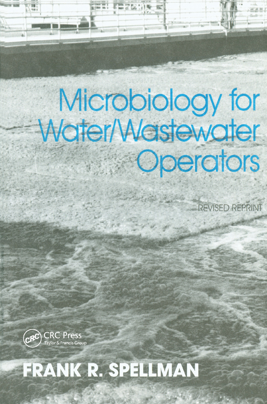 Microbiology for Water and Wastewater Operators (Revised Reprint)