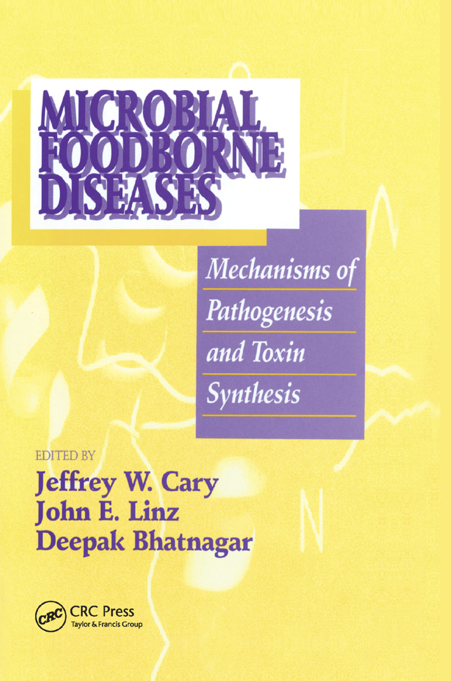 Microbial Foodborne Diseases: Mechanisms of Pathogenesis and Toxin Synthesis, 1st Edition (Paperback) book cover