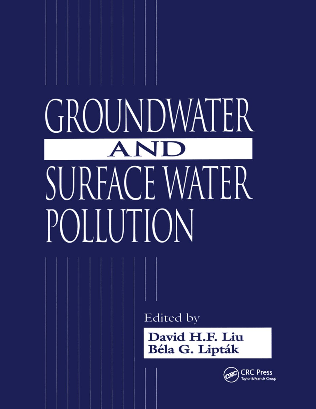 Groundwater and Surface Water Pollution: 1st Edition (Paperback) book cover