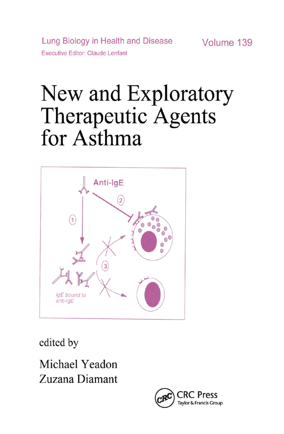 New and Exploratory Therapeutic Agents for Asthma: 1st Edition (Paperback) book cover