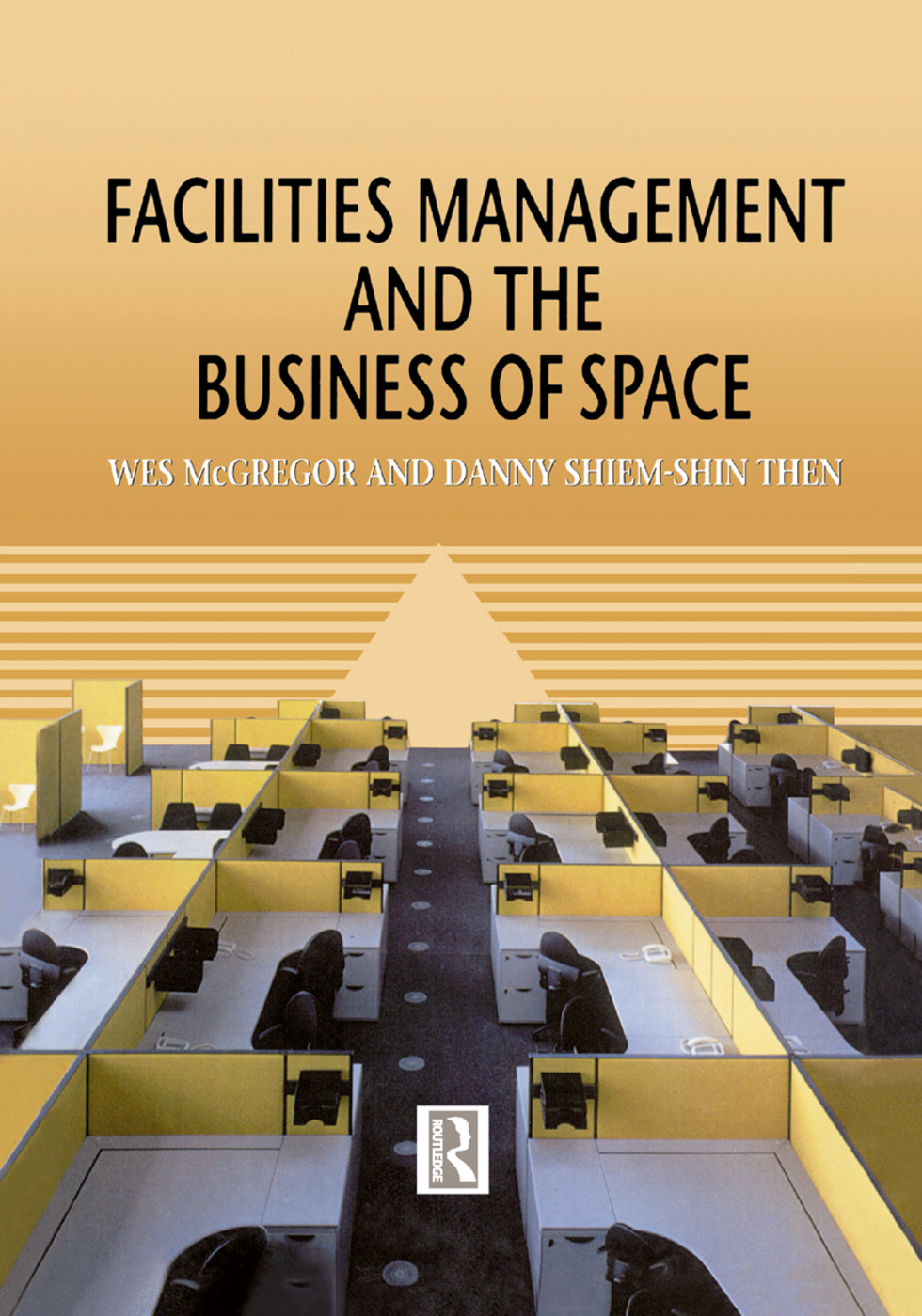 Facilities Management and the Business of Space book cover