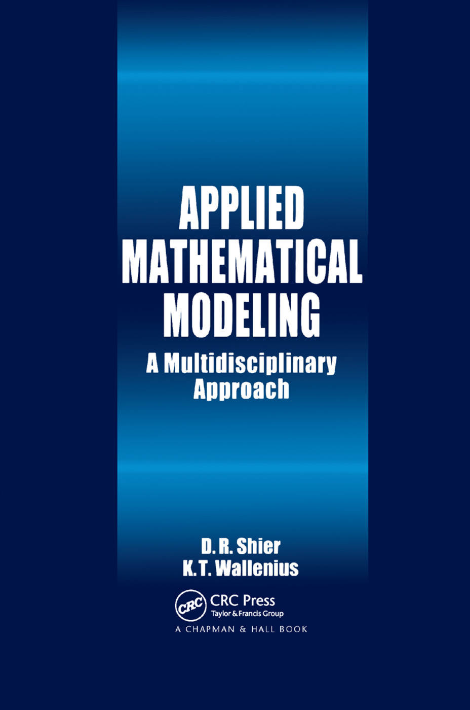 Applied Mathematical Modeling: A Multidisciplinary Approach, 1st Edition (Paperback) book cover