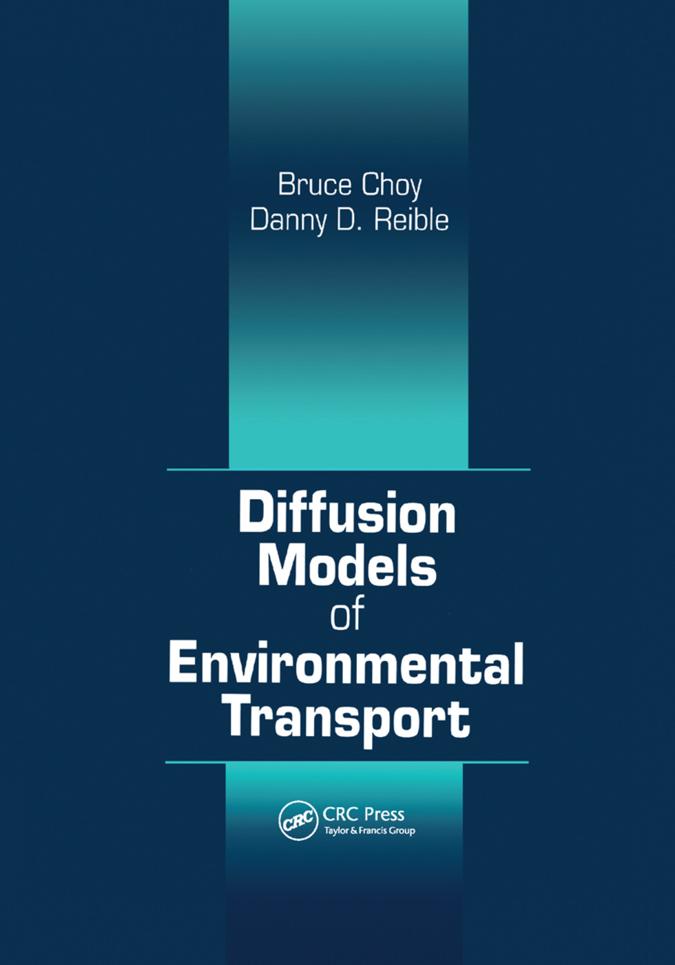Diffusion Models of Environmental Transport: 1st Edition (Paperback) book cover