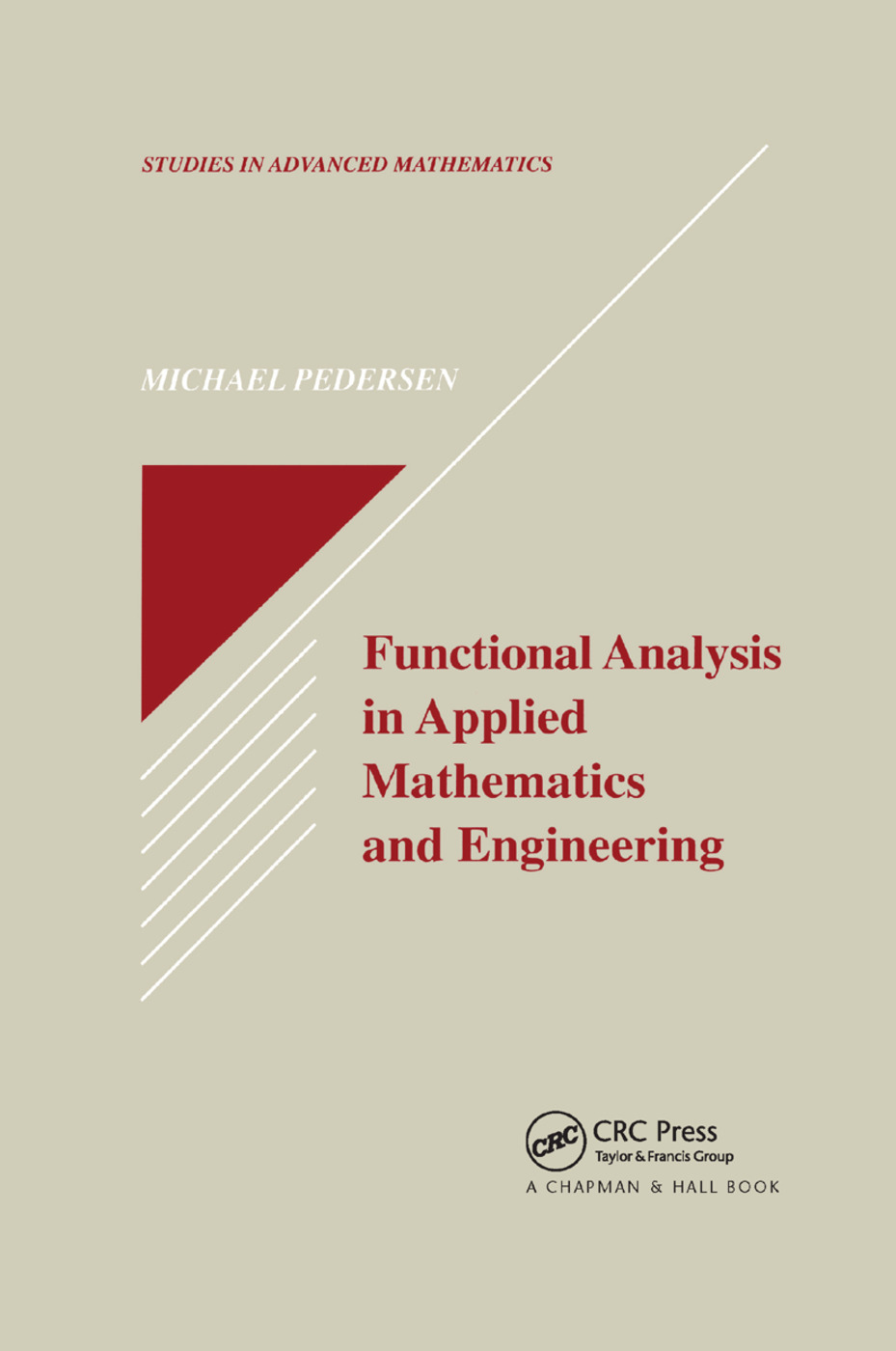 Functional Analysis in Applied Mathematics and Engineering: 1st Edition (e-Book) book cover