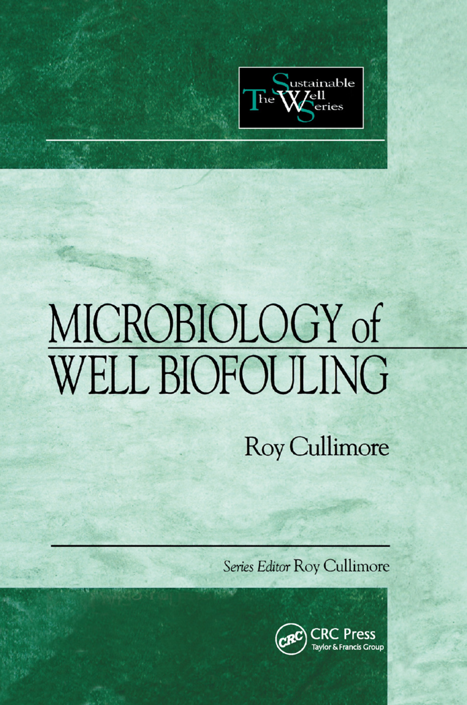 Microbiology of Well Biofouling: 1st Edition (Paperback) book cover