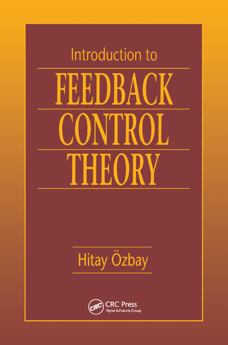 Introduction to Feedback Control Theory: 1st Edition (Paperback) book cover