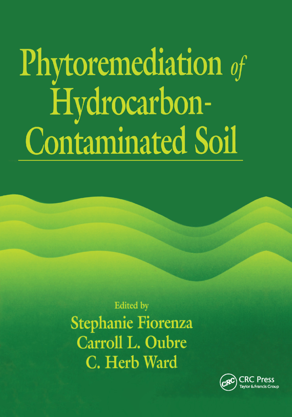 Phytoremediation of Hydrocarbon-Contaminated Soils: 1st Edition (Paperback) book cover