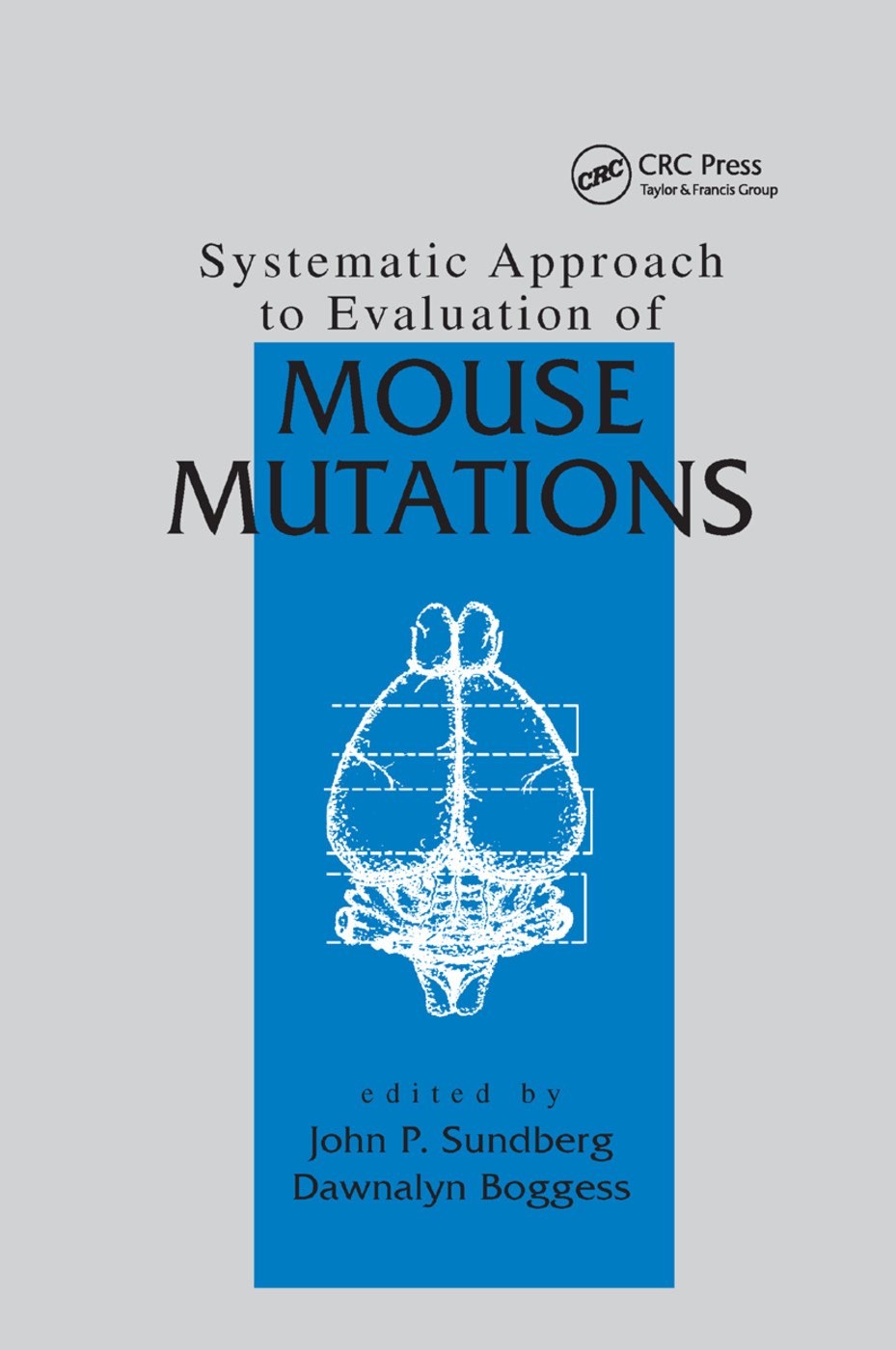 Systematic Approach to Evaluation of Mouse Mutations: 1st Edition (Paperback) book cover