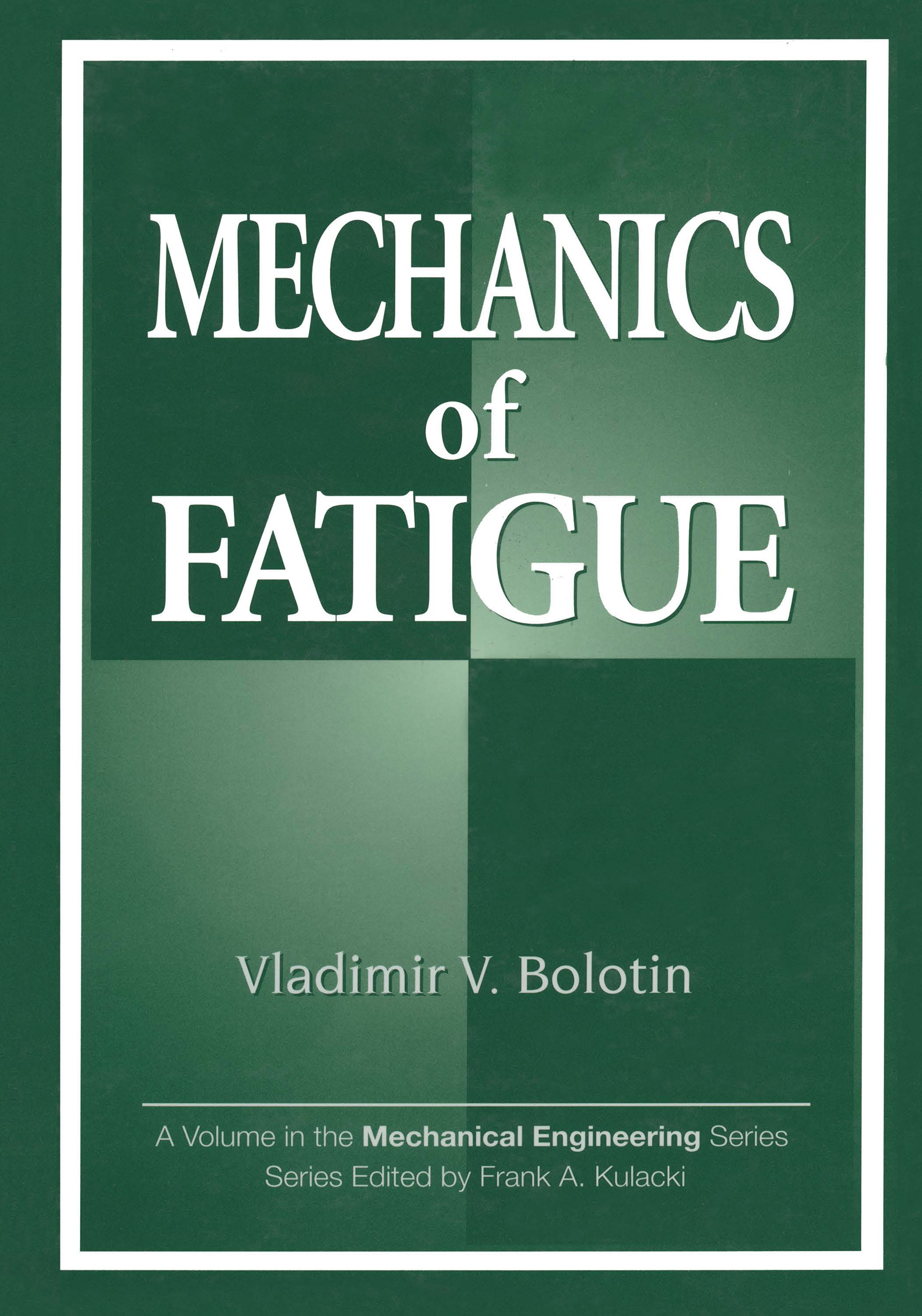 Mechanics of Fatigue: 1st Edition (Paperback) book cover
