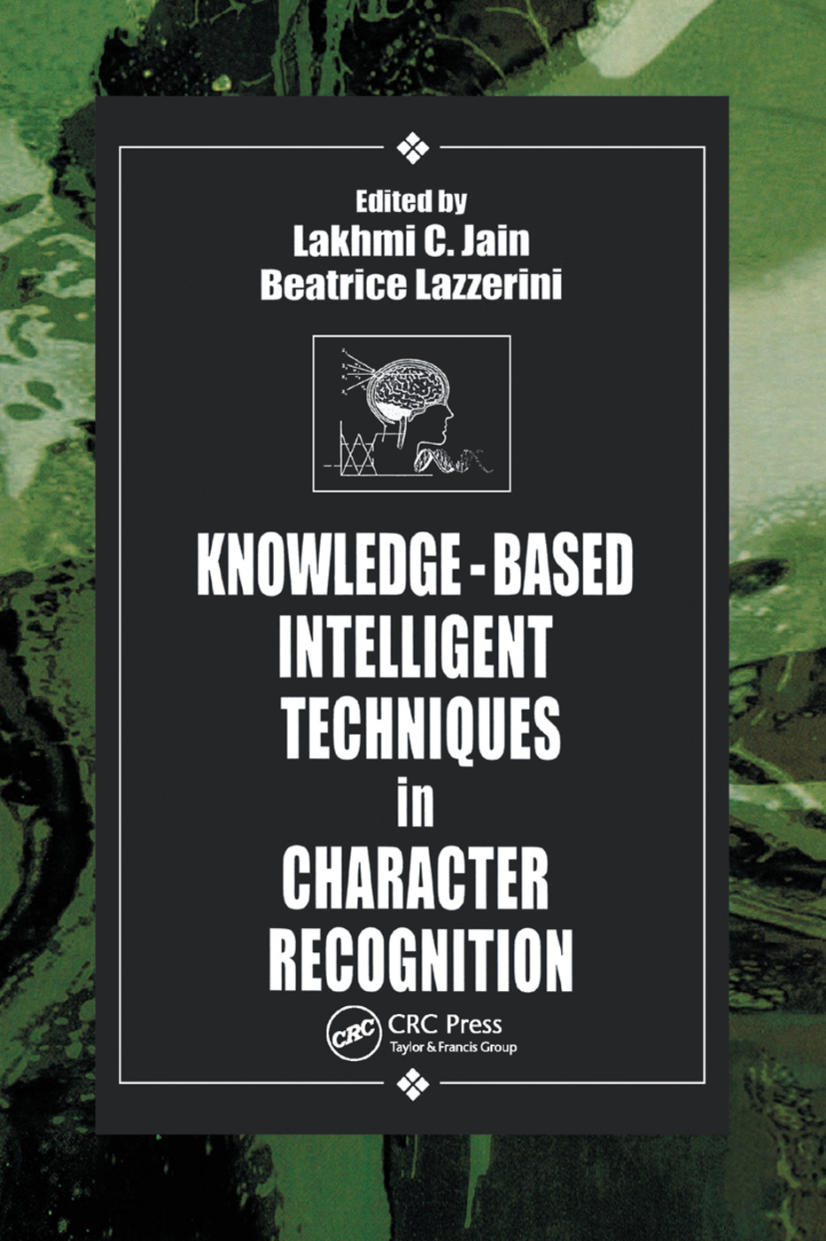 Knowledge-Based Intelligent Techniques in Character Recognition: 1st Edition (Paperback) book cover