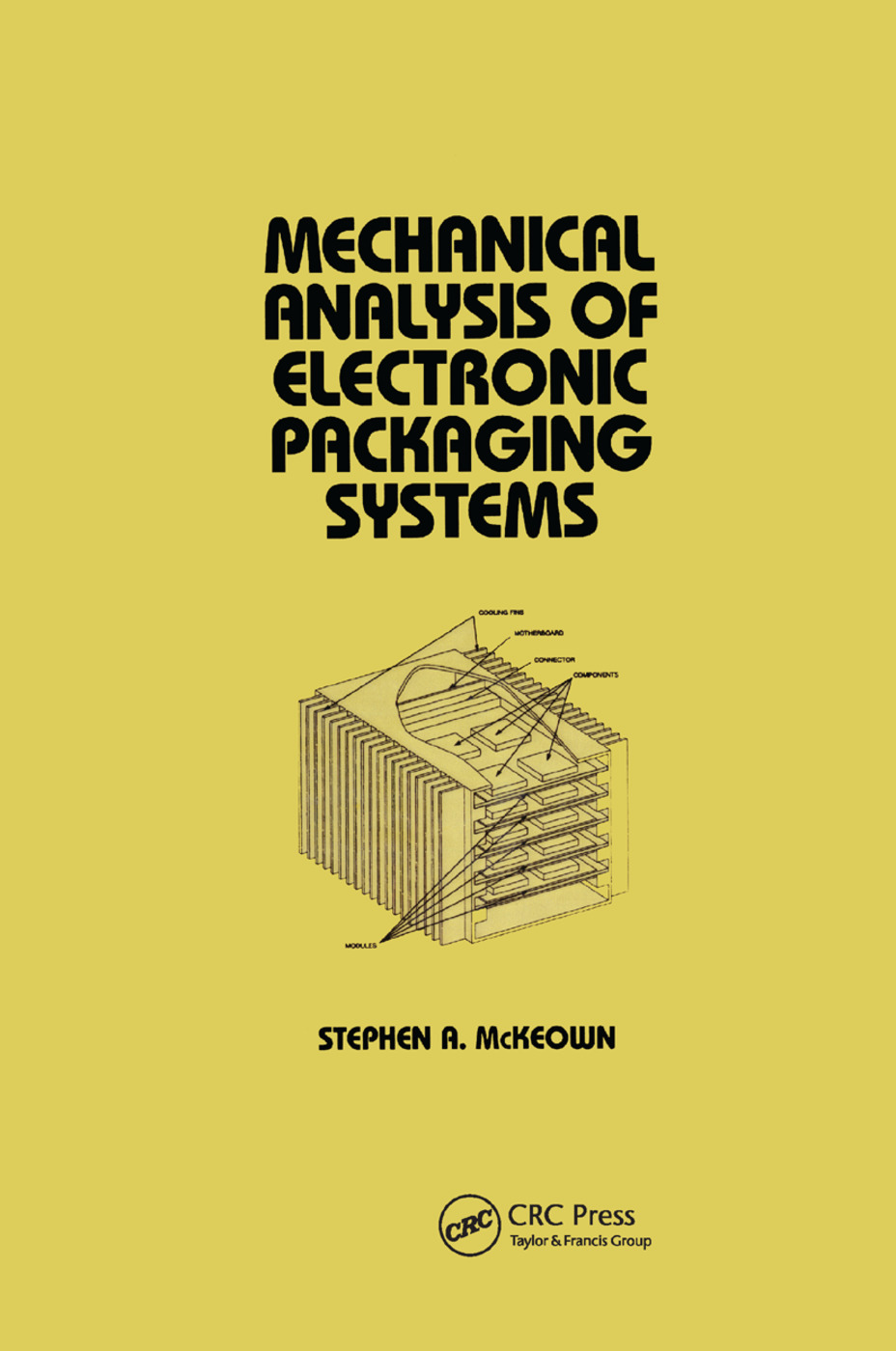 Mechanical Analysis of Electronic Packaging Systems: 1st Edition (Paperback) book cover