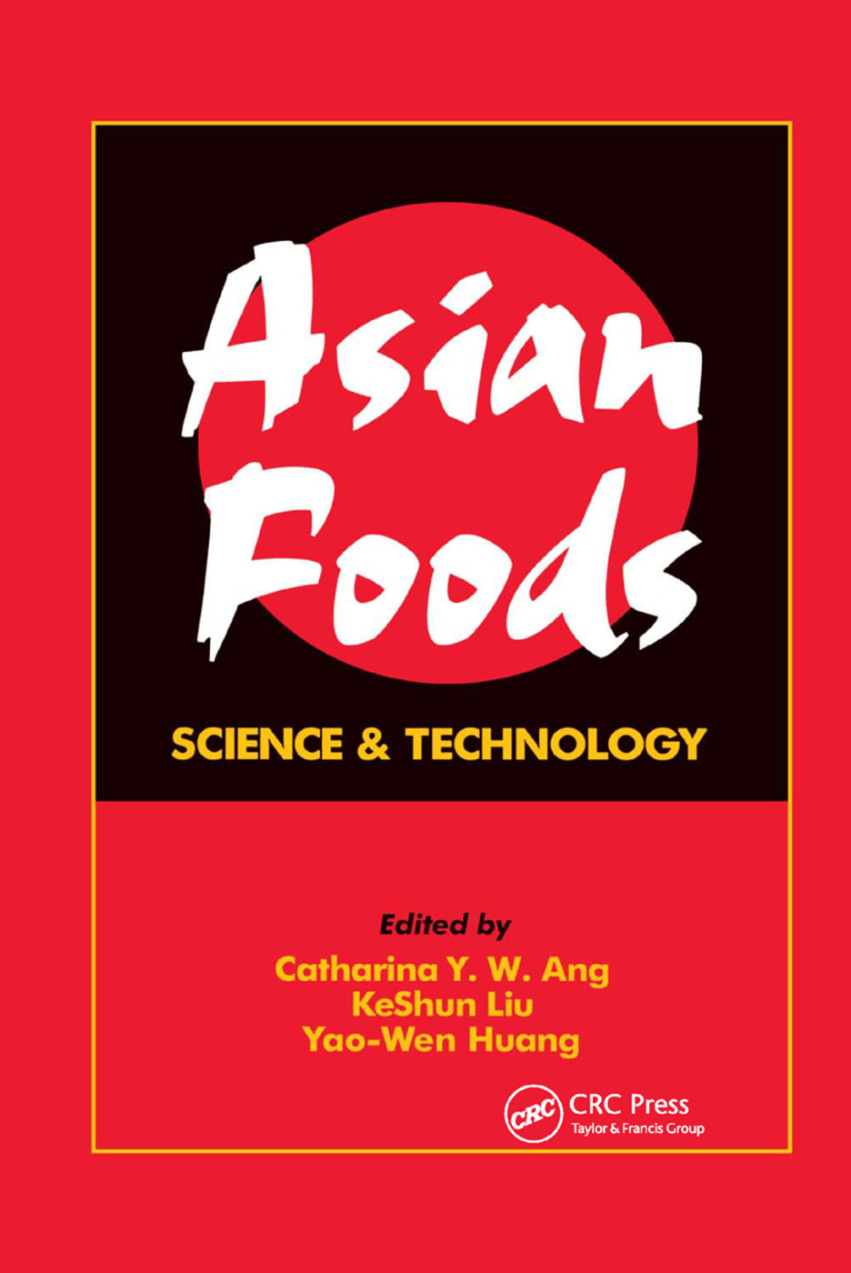 Asian Foods: Science and Technology, 1st Edition (Paperback) book cover