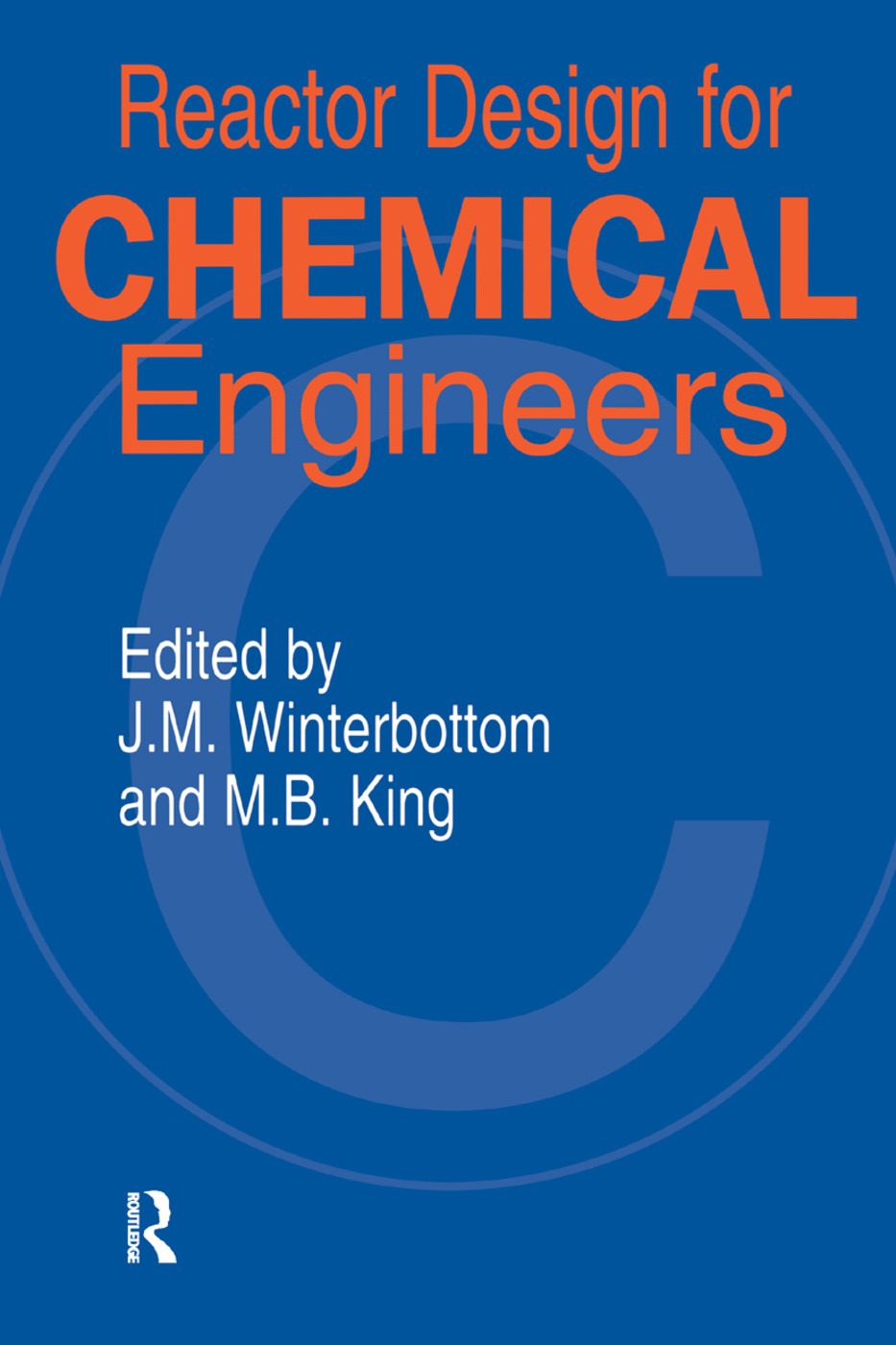 Reactor Design for Chemical Engineers: 1st Edition (Paperback) book cover