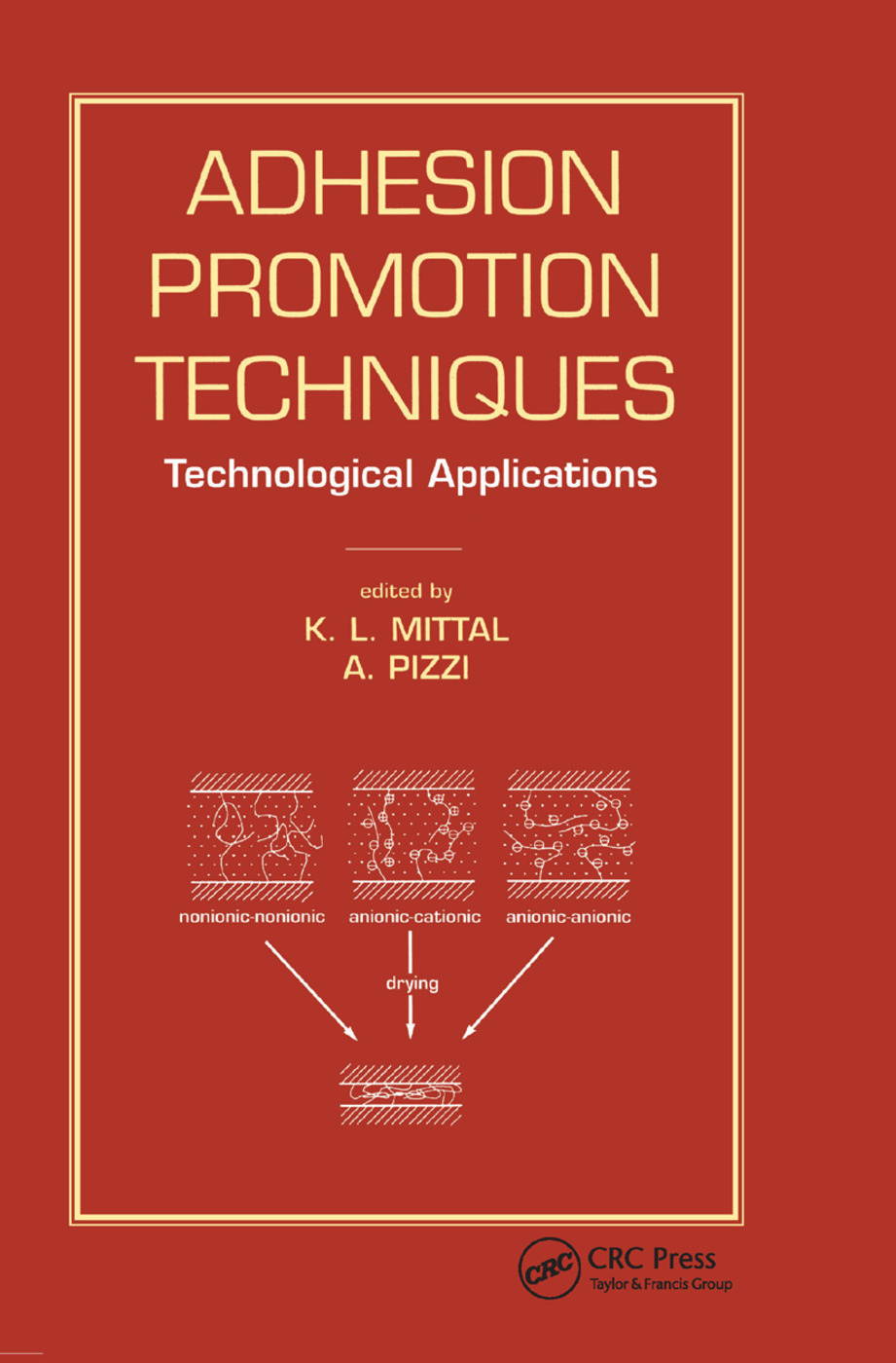 Adhesion Promotion Techniques: Technological Applications, 1st Edition (Paperback) book cover