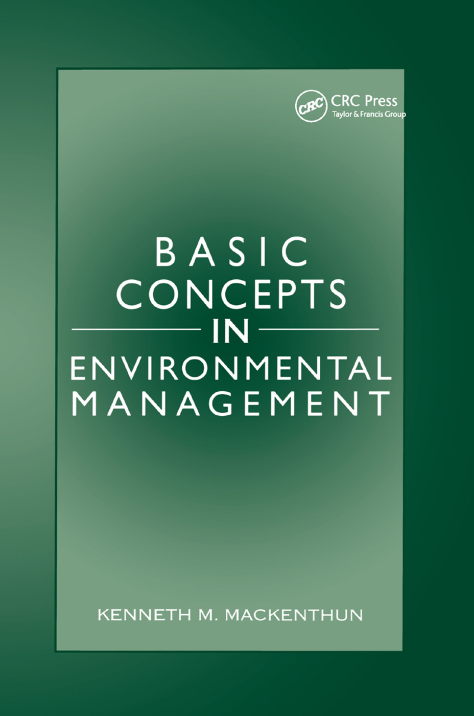 Basic Concepts in Environmental Management: 1st Edition (Paperback) book cover