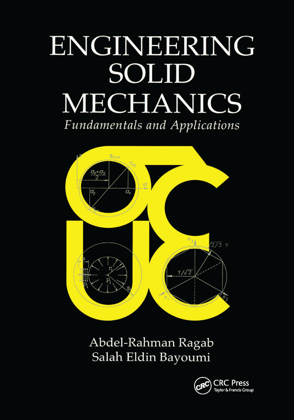 Engineering Solid Mechanics: Fundamentals and Applications, 1st Edition (Paperback) book cover