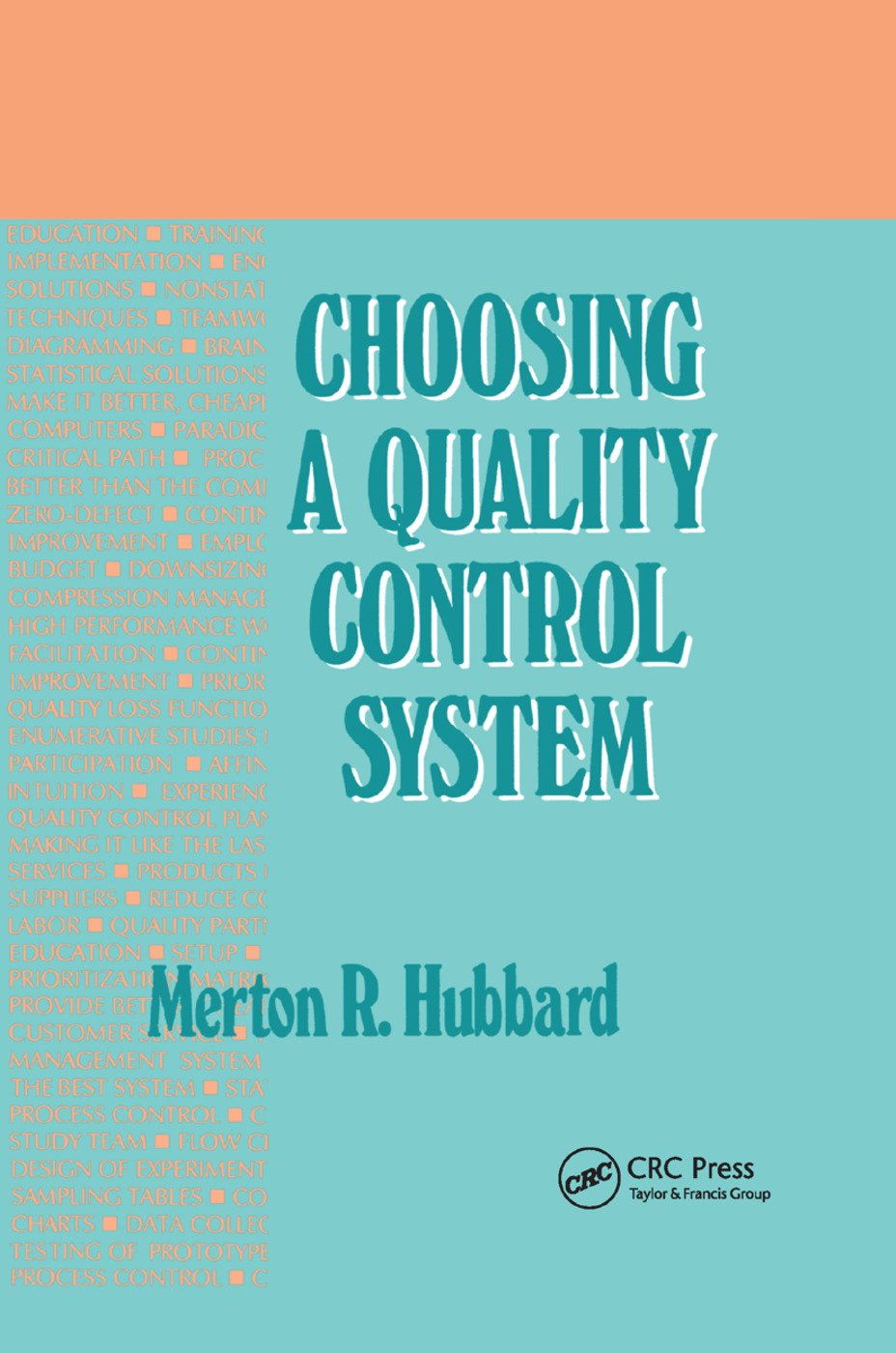 Choosing a Quality Control System: 1st Edition (Paperback) book cover
